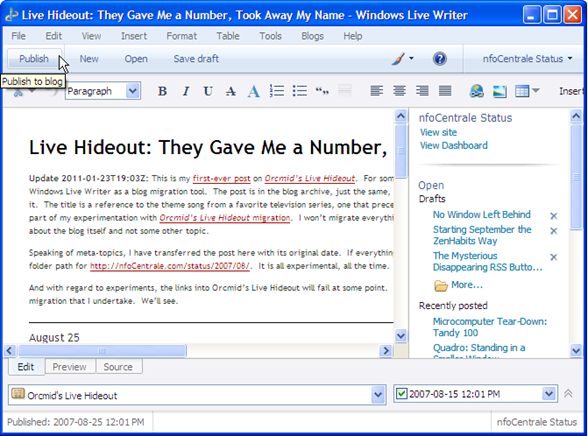 Pasting the clipboard into Windows Live Writer preserved the text to which I added updates, a title, and set the date to the original 2007-08-25 date.